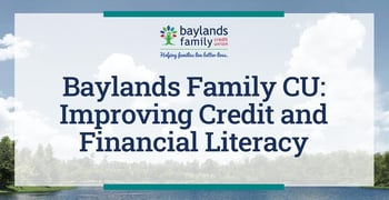 Baylands Family Cu Helps Improve Credit And Financial Literacy