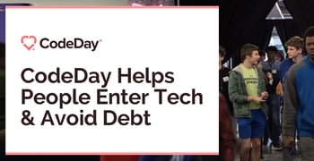 Codeday Helps People Enter Tech And Avoid Debt