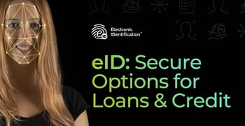Electronic Id Offers Secure Options For Loans And Credit