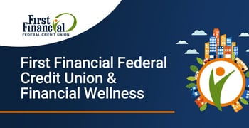 First Financial Federal Credit Union Financial Wellness