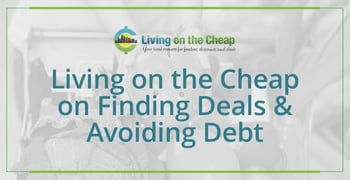 Living On The Cheap On Finding Deals And Avoiding Debt