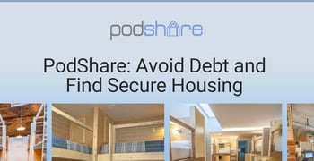 Podshare Helps People Avoid Debt And Find Secure Housing