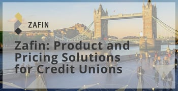 Zafin Offers Product And Pricing Solutions For Credit Unions