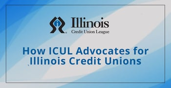 How Icul Advocates For Illinois Credit Unions