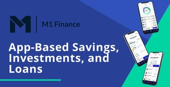M1 Offers App Based Savings Investments And Loans