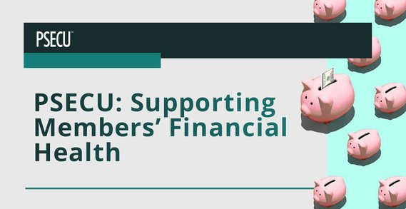 PSECU On the Credit Union's Efforts in Supporting the Financial Well-Being of Members and the Community