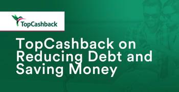 Topcashback On Avoiding Debt And Saving Money