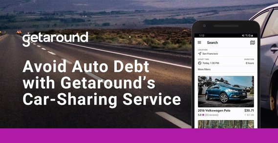 Avoid Vehicle Payments and Debt by Using Getaround's Convenient Car-Sharing Service