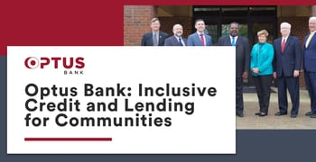 Optus Bank Offers Inclusive Credit And Lending For Communities