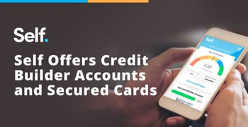 Self Offers Credit Builder Accounts And Secured Cards