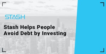 Stash Helps People Avoid Debt By Investing