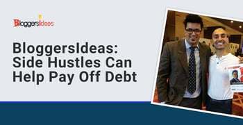Bloggersideas Shows How Side Hustles Can Help Pay Off Debt