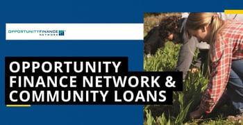 Opportunity Finance Network Facilitates Loans And Financing To Deliver Positive Community Impact