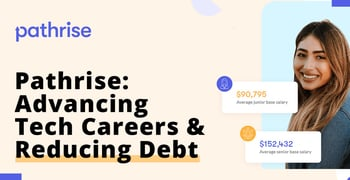 Pathrise On Advancing Tech Careers And Reducing Debt