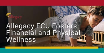 Allegacy Fcu Fosters Financial And Physical Wellness