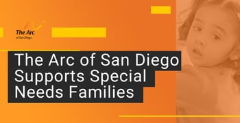 Arc Of San Diego Supports Special Needs Families