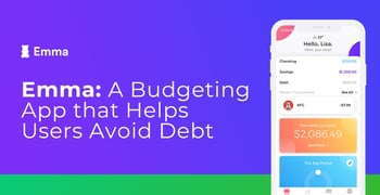 Emma A Budgeting App That Helps Users Avoid Debt