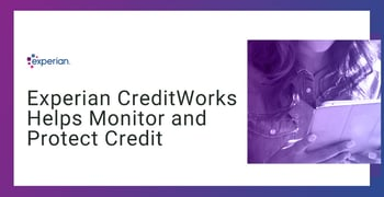 Experian Creditworks Helps Monitor And Protect Credit