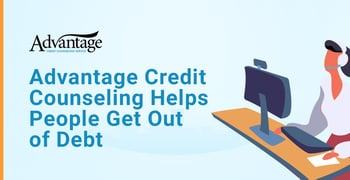 Advantage Credit Counseling Helps People Get Out Of Debt