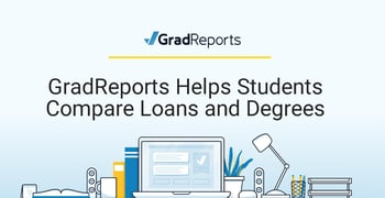 Gradreports Helps Students Compare Loans And Degrees