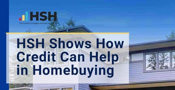 Hsh Shows How Credit Can Help In Homebuying