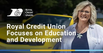 Royal Credit Union Focuses On Education And Development