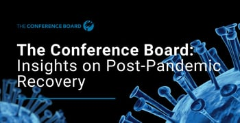 The Conference Board Offers Insights On Post Pandemic Recovery