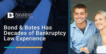 Bond And Botes Has Decades Of Bankruptcy Law Experience