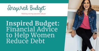 Inspired Budget Offers Financial Advice To Help Women Reduce Debt