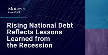 Rising National Debt Reflects Lessons Learned From The Recession