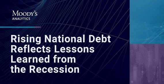 Rising Pandemic-Related National Debt Reflects Lessons Learned from the Previous Recession