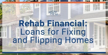 Rehab Financial Offers Loans For Fixing And Flipping Homes
