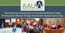 The American Association of University Women Helps Professional Women Bridge the Gender-Based Salary Gap
