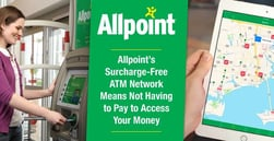 Allpoint's Surcharge-Free ATM Network Means Not Having to Pay to Access Your Money