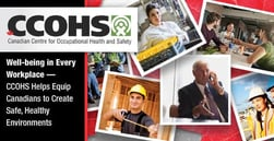 Well-being in Every Workplace — CCOHS Helps Equip Canadians to Create Safe, Healthy Environments