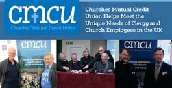 Churches Mutual Credit Union Helps Meet the Unique Needs of Clergy and Church Employees in the UK