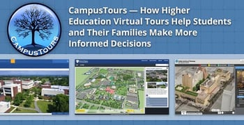 Campustours How Virtual Tours Help Inform College Decisions