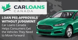 Loan Pre-Approvals without Judgment — Car Loans Canada Helps Consumers Get the Vehicles They Need to Move Forward