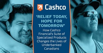 Cashco Financial Products Help Underbanked Canadians