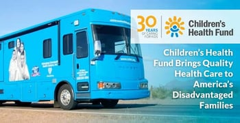 Children's Health Fund Brings Quality Health Care to America's Disadvantaged Families