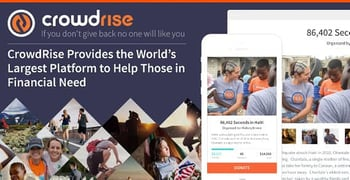 CrowdRise Provides the World's Largest Platform to Help Those in Financial Need Raise Funds Through Crowdsourcing