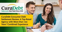 CuraDebt Consumer Debt Settlement Review: A Top-Rated Agency with More than 100 Years' Combined Experience