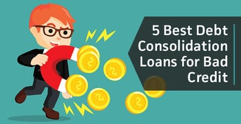 5 Best Debt Consolidation Loans for Bad Credit (Rates & Reviews)