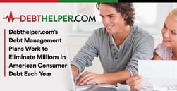 Debthelper.com's Debt Management Plans Work to Eliminate Millions in American Consumer Debt Each Year