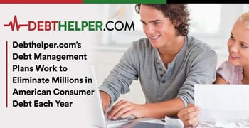 Debthelper Dot Com Eliminates Millions In Consumer Debt