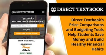 Direct Textbook's Price Comparisons and Budgeting Tools Help Students Save Money and Build Healthy Financial Habits