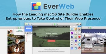 Everweb How The Leading Macos Site Builder Enables Entrepreneurs
