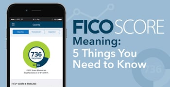 Fico Score Meaning What You Need To Know