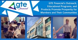 GTE Financial's Outreach, Educational Programs, and Products Promote Prosperity for Members and Their Communities