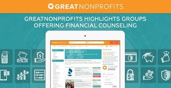 Healthy Credit Starts with Financial Literacy: GreatNonprofits Highlights Reputable Organizations Offering Money Management Solutions & Counseling